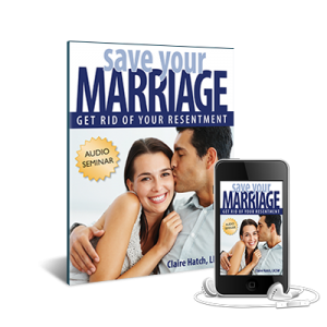 Save Your Marriage:  Get Rid of Resentment