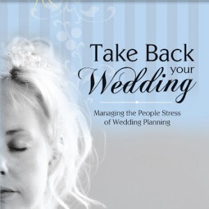 Take Back Your Wedding