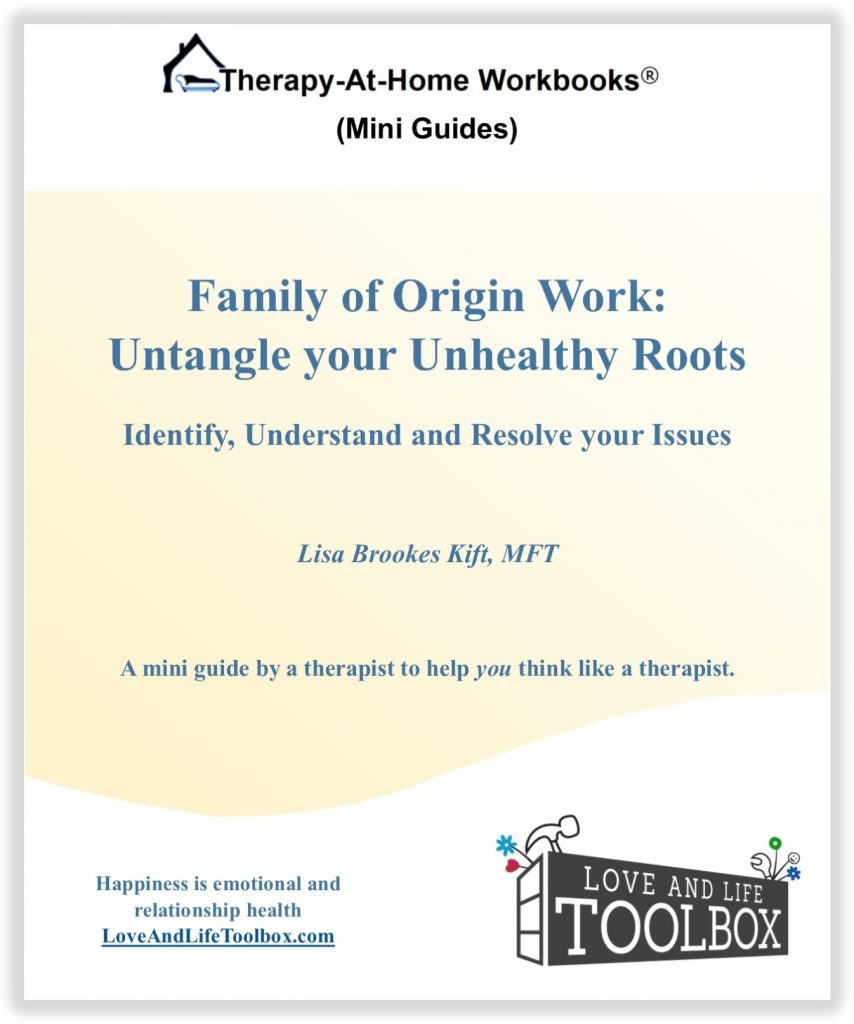 Family of Origin Work:  Untangle Your Unhealthy Roots